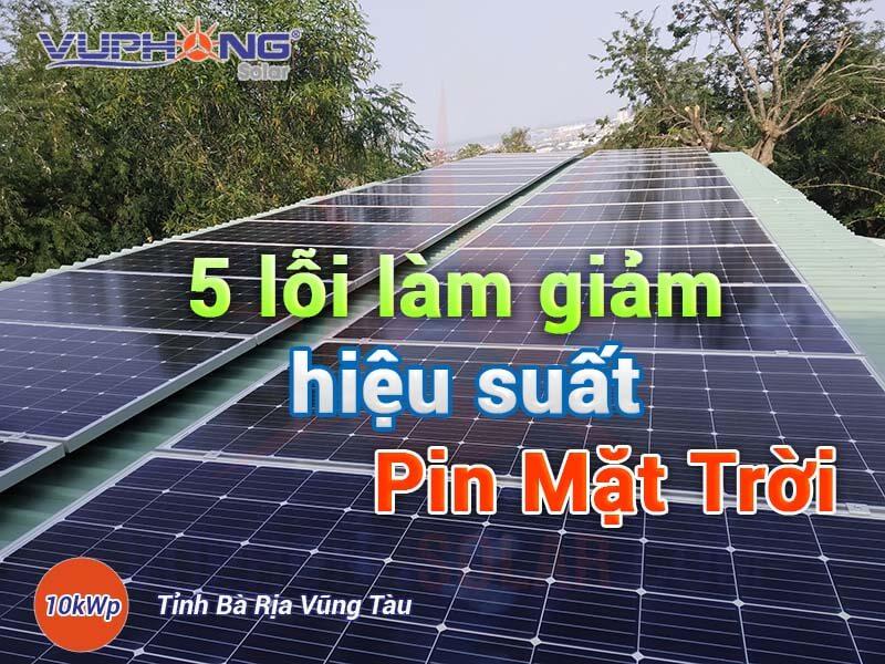 su dung pin mat troi kem hieu qua co the do 5 loi thuong gap sau